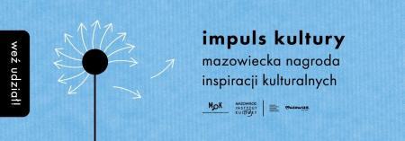 Mazowiecka nagroda inspiracji kulturalnych - Impuls kultury
