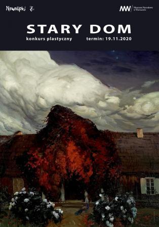 """Plakat do konkursu plastycznego """"Stary dom"""" na podstawie obrazu Ferdynada Ruszczyca. Autor plakatu Ewa Sokołowska."""