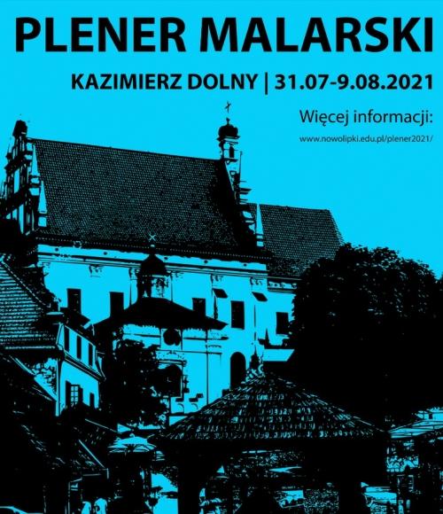 Plakat z widokiem na Kazimierz Dolny związany z plenerem w 2021 roku.