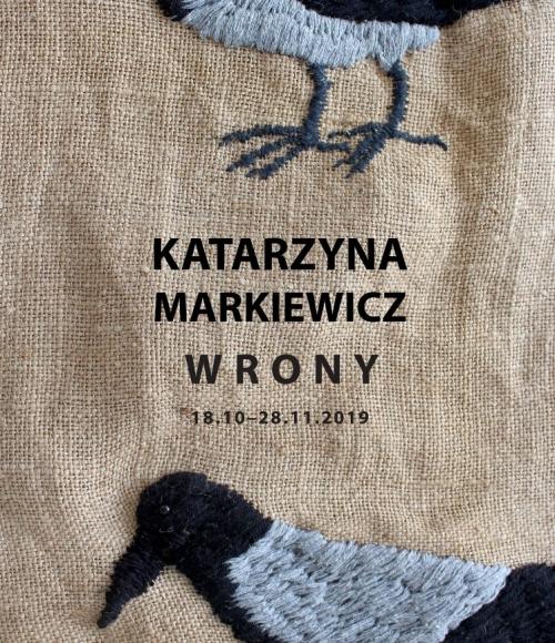 """Plakat wystawy Katarzyny Markiewicz pt. """"Wrony"""""""